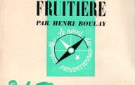 Arboriculture et production fruitière.	PUF, 1961.