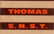 Les scories Thomas.	Edition de la S.N.S.T., Paris, vers 1965.