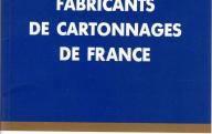 FEDERATION FRANCAISE DU CARTONNAGE	Fabricants de cartonnage de France, 1993-1994.	Paris, 1993.